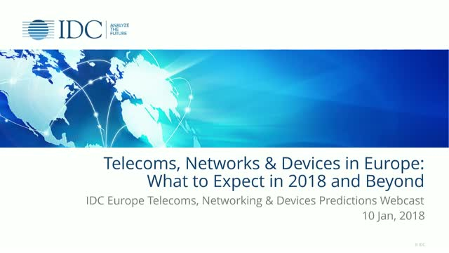 Telecoms, Networks and Devices in Europe: What to Expect in 2018 – and Beyond