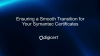 Ensuring a Smooth Transition for Your Symantec Certificates