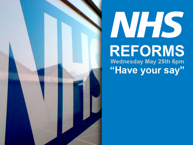 NHS Reforms: Have your say