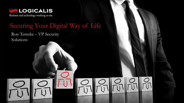 Securing Your Digital Way of Life