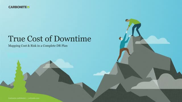 The True Cost of Downtime: How to Map Cost & Risk in a Complete DR Plan