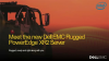 Meet the new PowerEdge XR2 Rugged Server - proven hardware in any condition