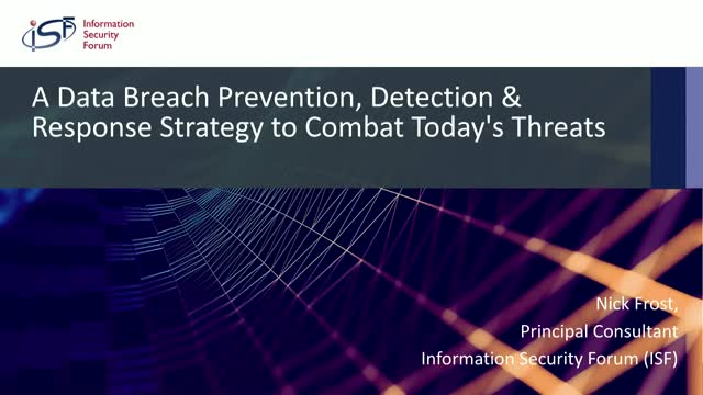 A Data Breach Prevention, Detection & Response Strategy to Combat Todays Threats