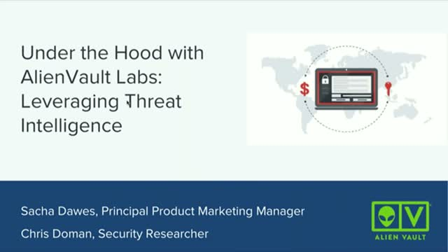 Under the Hood with AlienVault Labs: Leveraging Threat Intelligence