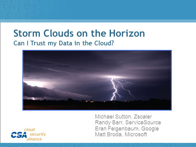 Storm Clouds on the Horizon: Can I Trust My Data in the Cloud?
