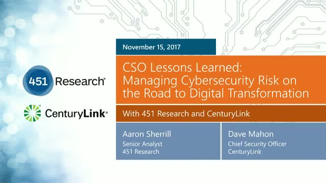 CSO Lessons Learned:Cybersecurity Risk on the Road to Digital Transformation