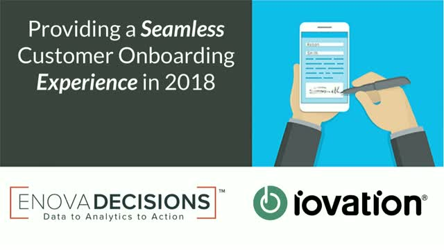 Providing a Seamless Customer Onboarding Experience in 2018