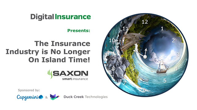 The Insurance Industry is no longer on Island Time