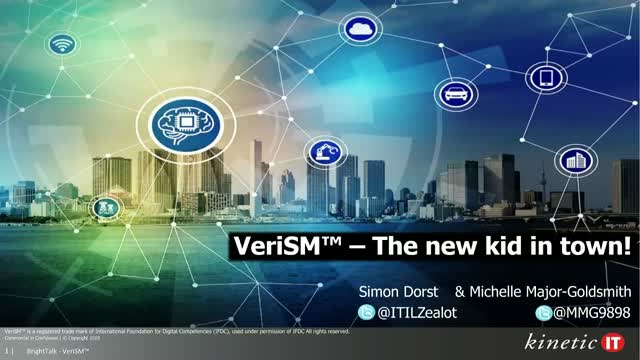 VeriSM™ - Exploring the New (Service Management) Kid in Town
