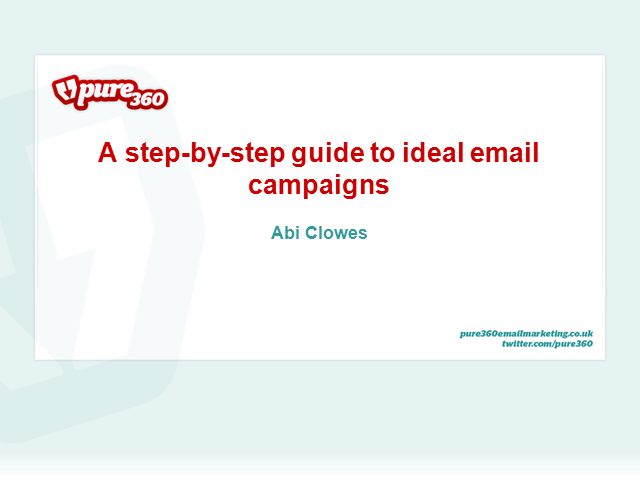 A step-by-step guide to ideal email campaigns