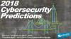[Breach Prevention] 2018 Cybersecurity Predictions and Recommendations