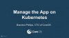 Manage the App on Kubernetes