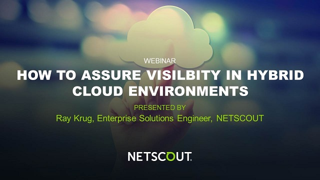 How to Assure Visibility in Hybrid Cloud Environments