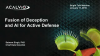Fusion of Deception and AI for Active Defense