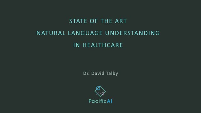 State of the Art Natural Language Understanding in Healthcare