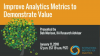 Improve Analytics Metrics to Demonstrate Value
