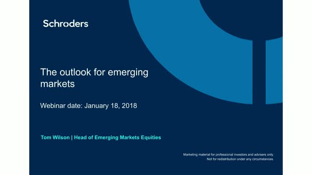 Schroders' Emerging Market Equity quarterly review and outlook - Q1 2018