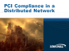 PCI Compliance and Managing a Distributed Retail Network