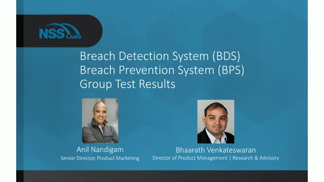 Breach Detection System and Breach Prevention System – 2017 Group Test Results