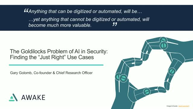 "The Goldilocks Problem of AI in Security: How to Find the ""Just Right"" Use Cases"