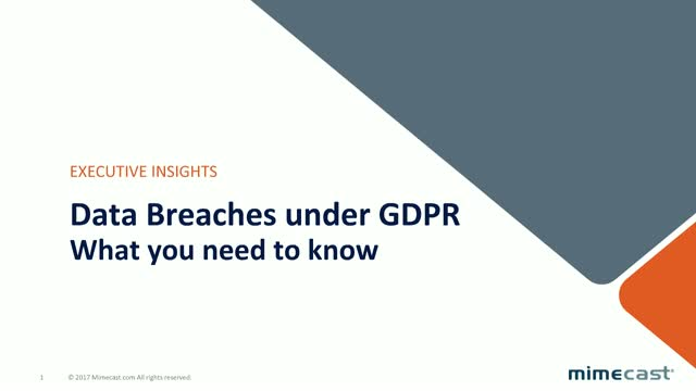 Data Breaches under GDPR - What you need to know