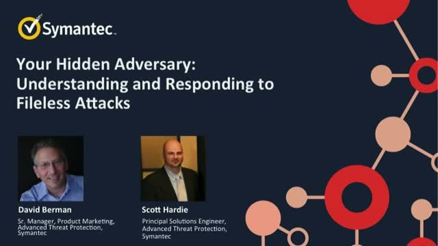 Your Hidden Adversary: Understanding and Responding to Fileless Attacks