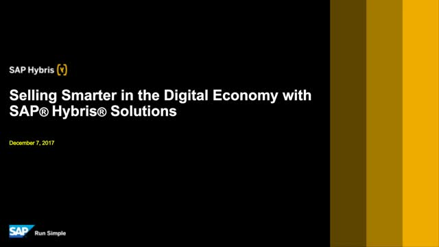 How to Sell Smarter in the Digital Economy with SAP Hybris Solutions