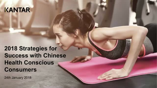 2018 Strategies for Success with Chinese Health Conscious Consumers.