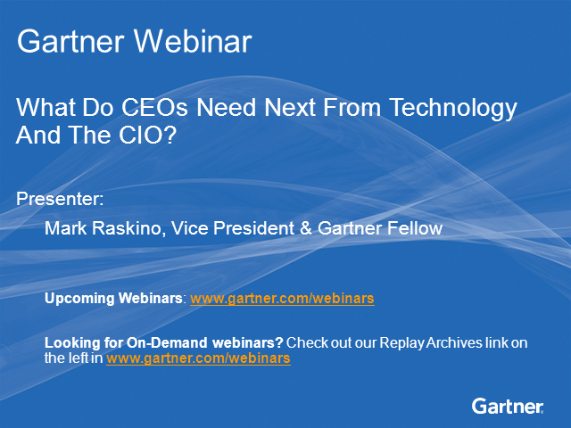 What Do CEOs Need Next From Technology And The CIO?