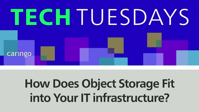 How Does Object Storage Fit into Your IT infrastructure?