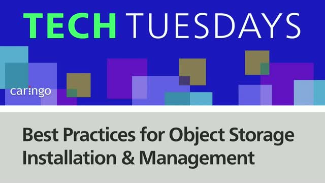 Best Practices for Object Storage Installation and Management