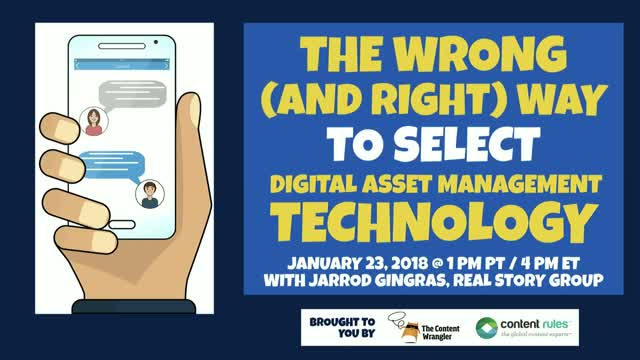 The Wrong (and Right) Way to Select Digital Asset Management Technology