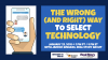 The Wrong (and Right) Way to Select Technology