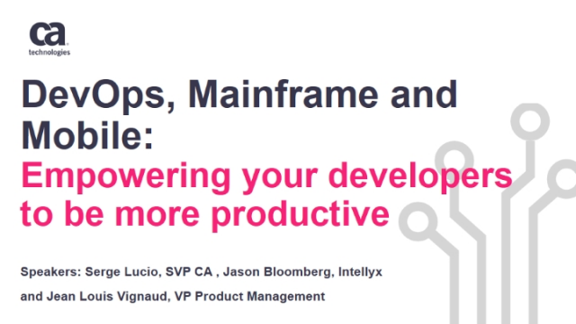 DevOps, Mainframe and Mobile: Empowering your developers to be more productive