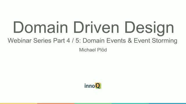 Domain Events & Event Storming Part Four