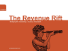 Revenue Rift: Meeting the challenge of delivering for the bottom line