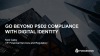 Go Beyond PSD2 Compliance with Digital Identity