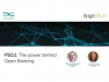 PSD2, The power behind Open Banking