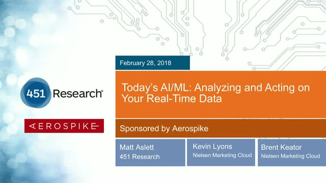 Today's AI/ML: Analyzing and Acting on Your Real-time Data