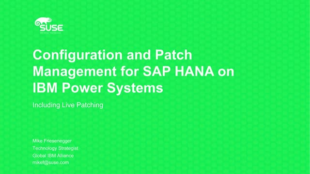 Configuration and Patch Management for SAP HANA on IBM Power Systems