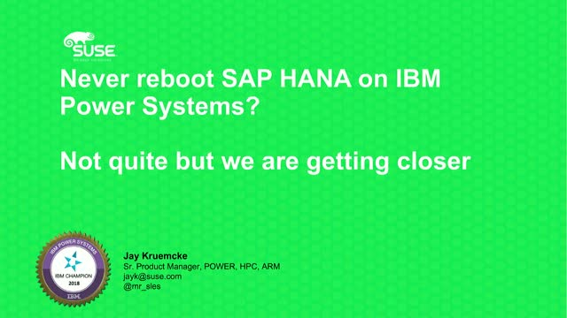 Never reboot SAP HANA on IBM Power Systems? Not quite but we are getting closer