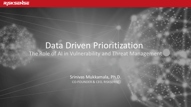 Data-Driven Prioritization:The Role of AI in Vulnerability and Threat Management
