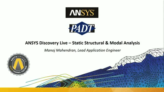 Discovery Live For All Engineers - Static Structural & Modal Analysis
