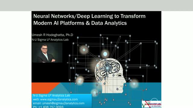 Neural Networks/Deep Learning to Transform Modern AI Platform