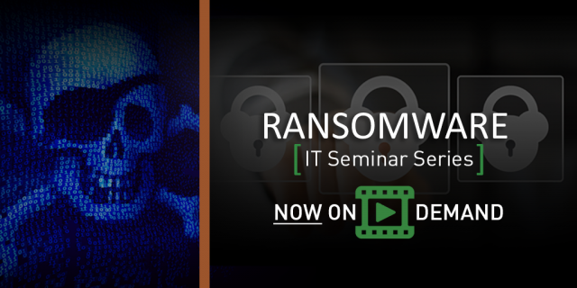 Steadfast IT Seminar: Ransomware