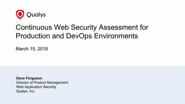 Continuous Web Security Assessment for Production and DevOps Environments