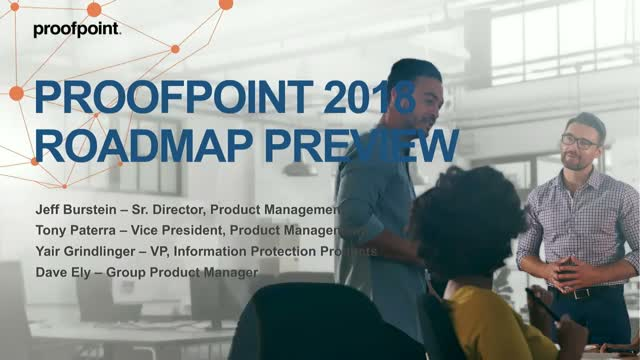 Proofpoint 2018 Roadmap Preview