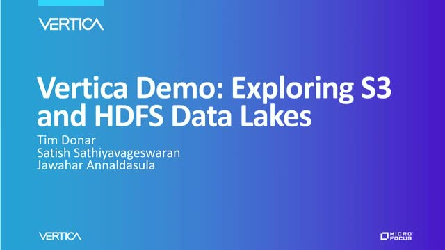 Vertica Demo: Exploring S3 and HDFS Data Lakes