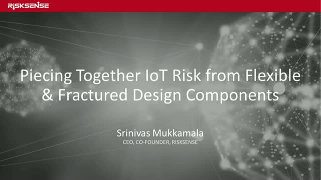 Piecing Together IoT Risk from Flexible & Fractured Design Components