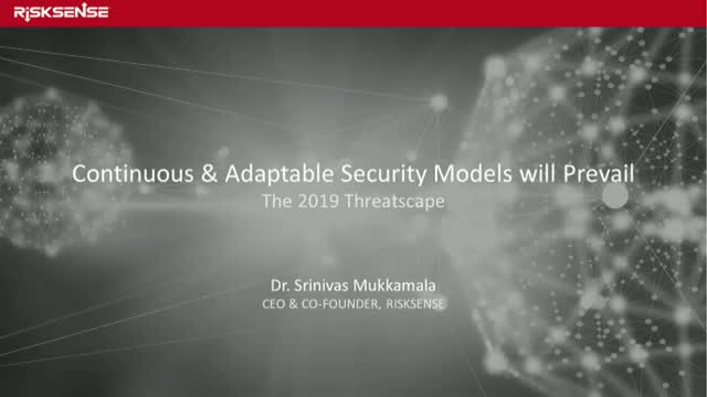 Continuous & Adaptable Security Models will Prevail